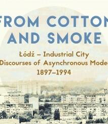 """Séminaire d'histoire soviétique : Présentation du livre """"From Cotton and Smoke. Łódź – Industrial City and Discourses of Asynchronous Modernity 1897–1994"""""""
